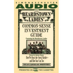 The Beardstown Ladies' Common-Sense Investment Guide (Audio Cassette)