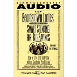 The Beardstown Ladies' Guide to Smart Spending for Big Savings (Audio Cassette)