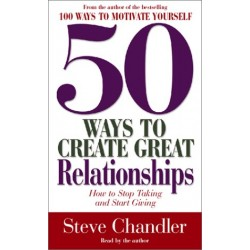 50 Ways to Create Great Relationships (Audio Cassette)