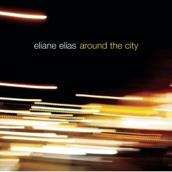 Around The City - Eliane Elias (Audio CD)