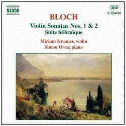 Bloch - Violin Sonatas Nos. 1 & 2 * Suite hebraique (Audio CD)