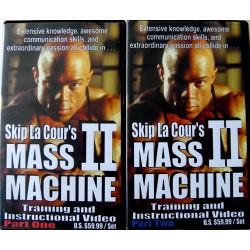Skip La Cour's: Mass Machine II: Training and Instructional Video (2 VHS Set)