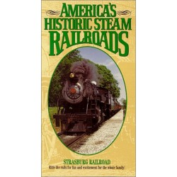 America's Historic Steam Railroads: Strasburg Railroad (VHS)