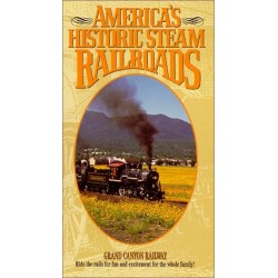 America's Historic Steam Railroads: Grand Canyon Railway (VHS)