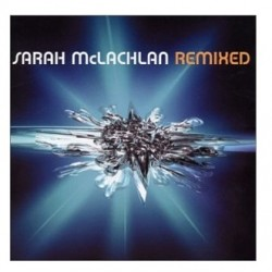 Sarah McLachlan: Remixed (Audio CD)
